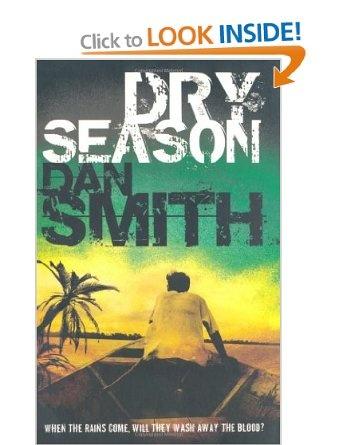 Dry Season: Amazon.co.uk: Dan Smith: Books