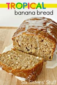 Six Sisters Tropical Banana Bread Recipe is super moist.  We make this all the time....a kid approved and all time requested bread!