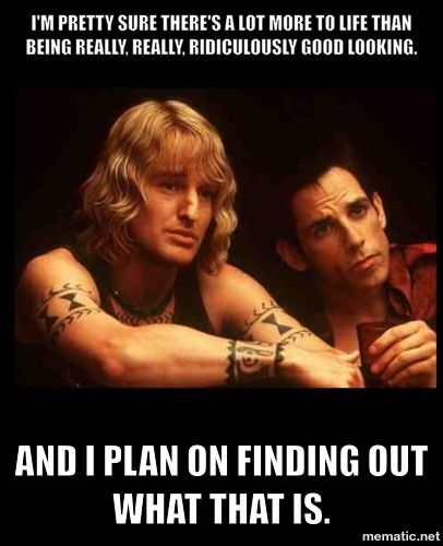 Zoolander | Emotions and speaking in movie quotes | Pinterest