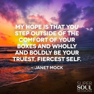 Quote about Being Yourself - Janet Mock