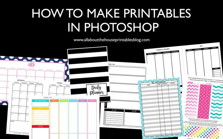 How to Make Printables in Photoshop create a custom planner personalised daily day weekly month calendar diy accessories insert, how to create a printable, how to make money with printables http://www.allaboutthehouseprintablesblog.com/make-printables-photoshop-step-step-video-tutorials/
