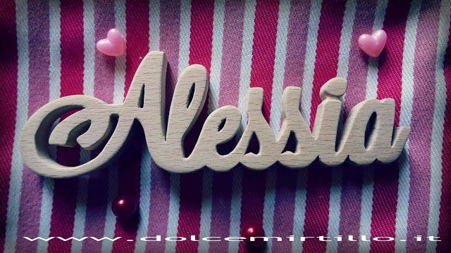 Alessia!! Nome in legno