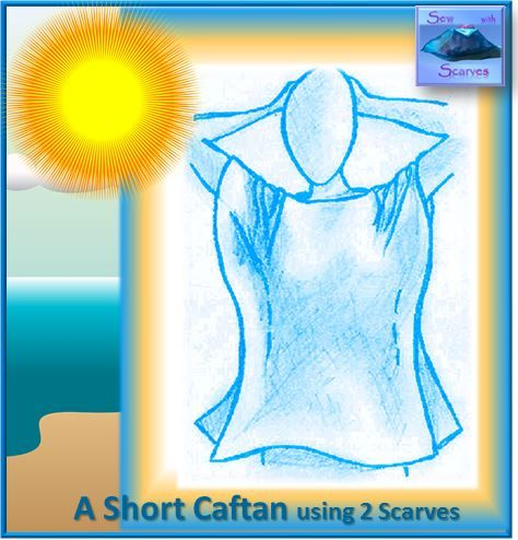 """Instructions on YouTube - """"Sew with Scarves: A Short Caftan"""" Cool, breezy and slimming, made with  2 scarves, 4 straight lines of stitching, no cutting. Suitable for all levels of sewing expertise including beginner."""