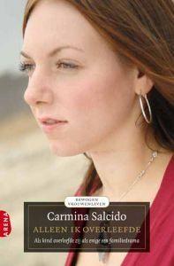 Alleen ik overleefde - Carmina Salcido. Waargebeurd verhaal van een 23-jarige Mexicaans-Amerikaanse vrouw, die als driejarig kind als enige een bloedig familiedrama overleeft. Haar vader vermoordt haar moeder, twee zusjes, haar oma en twee tantes. Reserveer: http://www.theek5.nl/iguana/?sUrl=search#RecordId=2.228509
