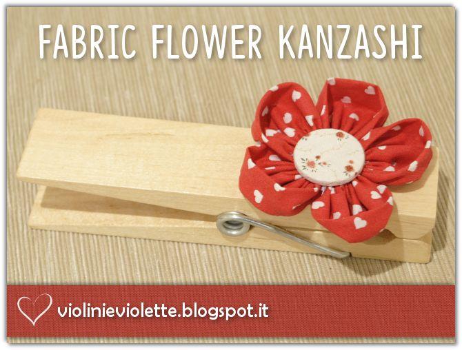 VIOLINI E VIOLETTE: fabric flower kanzashi ♥