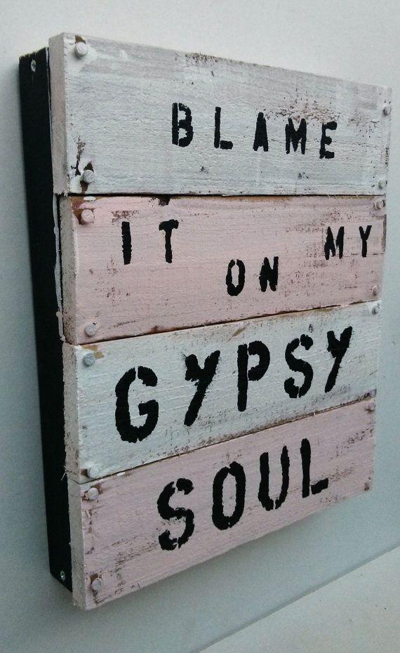 blame it on my gypsy soul Pallet art by SeaGypsyCalifornia on Etsy