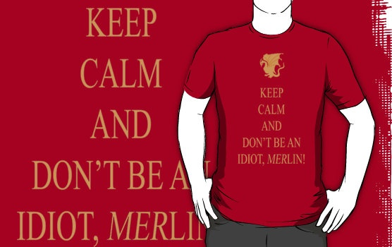 Dont be an Idiot, Merlin Tee