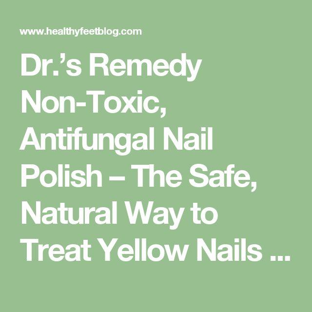 Dr.'s Remedy Non-Toxic, Antifungal Nail Polish – The Safe, Natural Way to Treat Yellow Nails | HealthyFeetBlog.com
