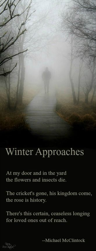 Poem: Winter Approaches -- by Michael McClintock.