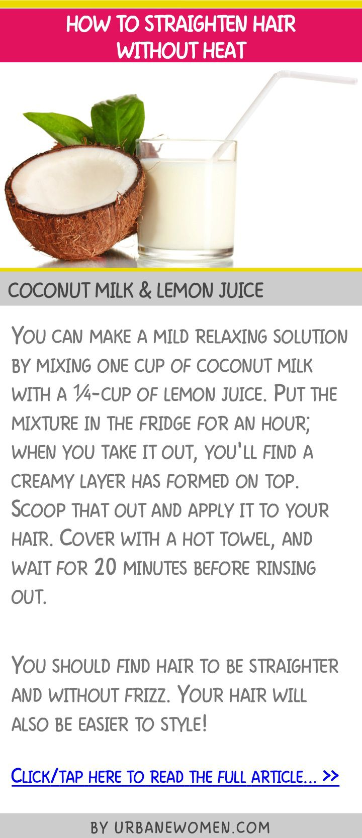 How to straighten hair without heat - Coconut milk & lemon juice