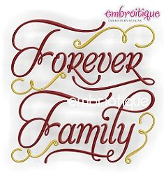 Forever Family - 3 Sizes | Words and Phrases | Machine Embroidery Designs | SWAKembroidery.com Embroitique
