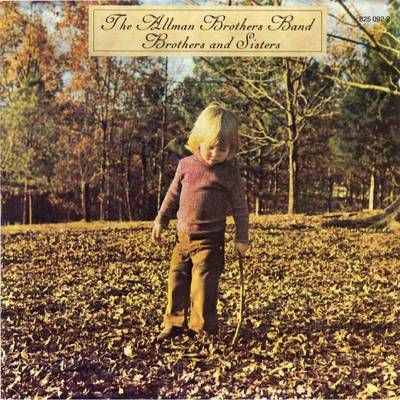 """The Allman Brothers Band """"Brothers and Sisters"""" (1973) with one of my faves, """"Jessica"""" ..... May 2012"""