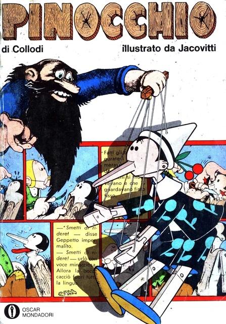 Retronika: Oscar Mondadori N. 409 4 Aprile-Pinocchio di Collodi illustrato da Jacovitti-Arnoldo Mondadori Editore1972-*****