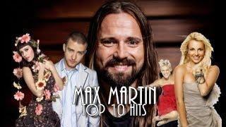 Max Martin Written or Co-written Billboard Top 10 Hits