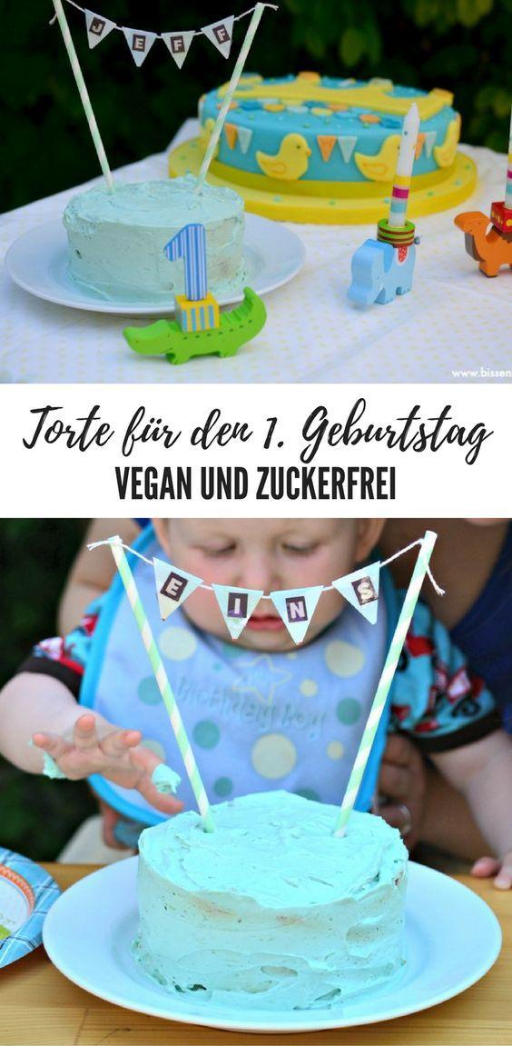 Geburtstagstorte zum 1. Geburtstag – vegan und haushaltszuckerfrei. Geburtsdatum …   – geburtstag