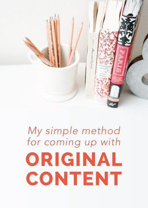 My simple method for coming up with original content - Elle & Company
