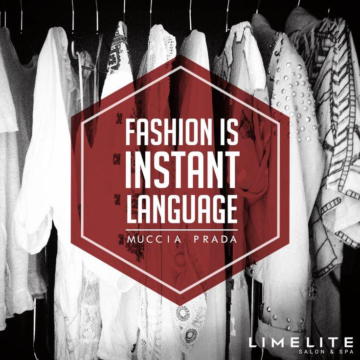 Limelite Salon & Spa- Stop talking, and leave everyone speechless. #fashion #quotes #style #attitude #digitallyinspiredmedia