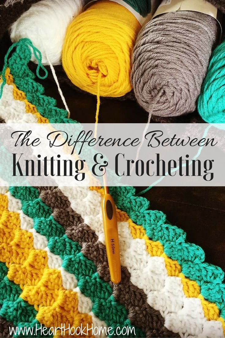 The Difference Between Knitting and Crocheting & Master Your Tension http://hearthookhome.com/the-difference-between-knitting-and-crocheting-master-your-tension/