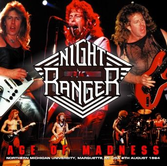 NIGHT RANGER/AGE OF MADNESS