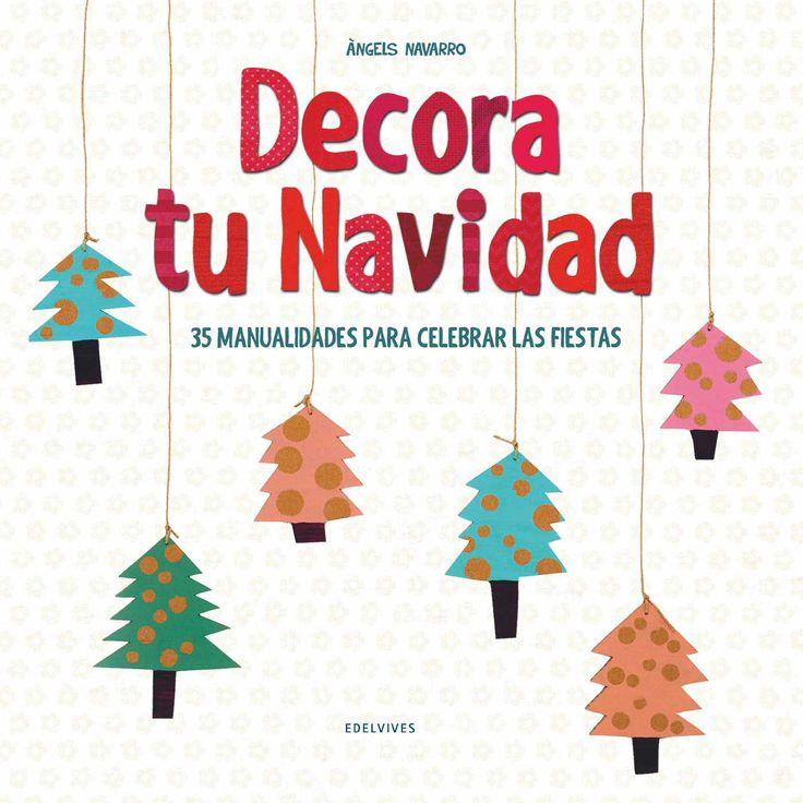 """Decora tu Navidad"" - Àngels Navarro (Edelvives) #navidad"