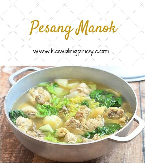 Pesang Manok is a type of Filipino boiled soup made of chicken, potatoes, cabbage and bokchoy, and flavored with fresh ginger
