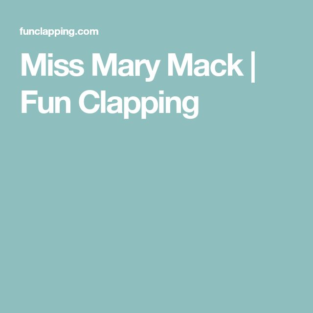 Miss Mary Mack | Fun Clapping