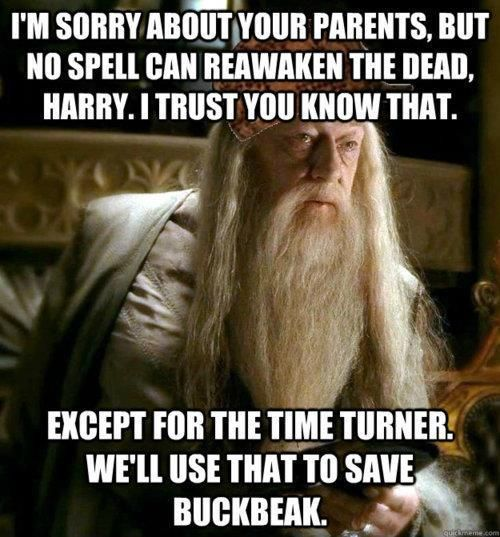 Scumbag Dumbledore.: Stuff, Time Turner, Harrypotter, Funny, Thought, So True, Harry Potter