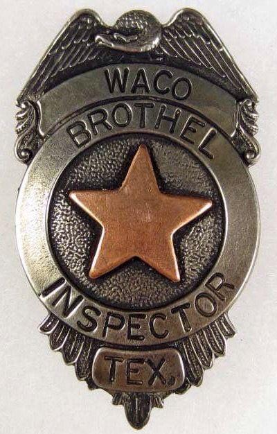 210 old west waco texas brothel inspector badge on