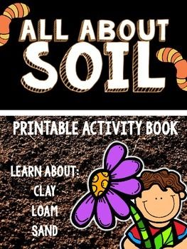 This is a fun little booklet designed for your students to create, read, and complete to learn about the three types of soil: clay, loam, and sand. Designed to meet Georgia 3rd grade Science standards, this booklet leads your students through readings that teach them about each type of soil, along with how soil is formed.