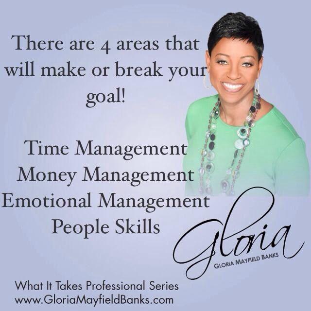 Make or Break a Goal!                       Gloria Mayfield Banks