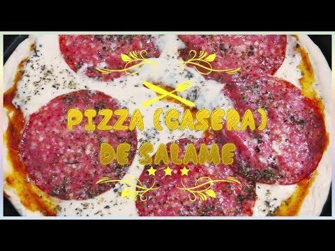 RECETA PIZZA DE SALAME CASERA - YouTube