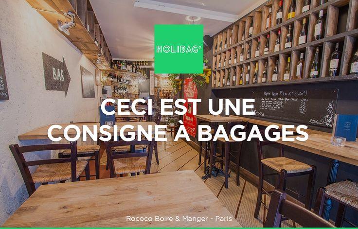 Le monde change... La consigne à bagages aussi ! Vous souhaitez déposer vos affaires au Rococo Boire & Manger, à Paris ? Alors réservez vite votre consigne sur www.holibag.io ou sur notre superbe appli : apple.co/1SVxqL2