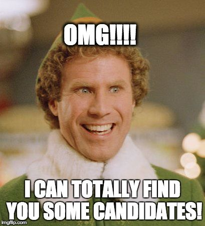 HR Recruiting Humor: If recruiters were Buddy the Elf, I am sure more candidates would be interested in jobs! JK - It doesn't have to be Christmas for you to find talented recruits with Ultimate Software's comprehensive software solution #UltiPro! Click to read more.