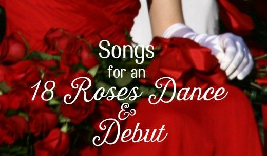 54 Song Ideas For Debut 18 Roses And Cotillion Dances