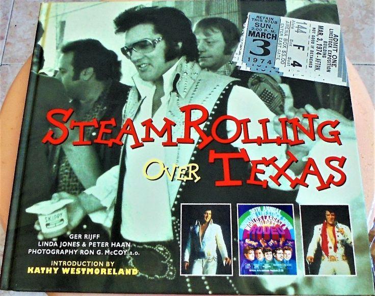 Libro Elvis Presley - Steamrolling Over Texas - Westmoreland / Ger Rijff  book