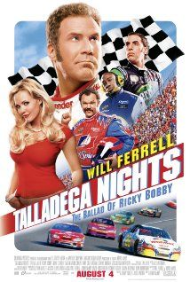 Talladega Nights: The Ballad of Ricky Bobby (2006) -- Is it a bit stupid? Yep. Is it crazy? Yep. Is it hilarious? Hell Yes! This movie manages to walk a fine line for me.  I think it is because everyone seems to know it's all ridiculous and they just fully embrace it.