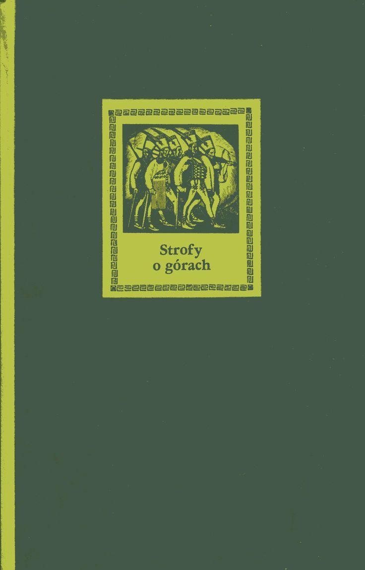 """Strofy o górach. Antologia"" Cover by Leon Urbański Published by Wydawnictwo Iskry 1981"