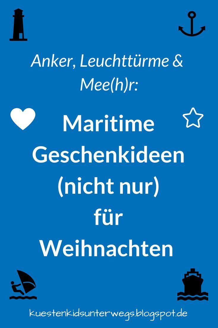 Maritime Geschenkideen für Kinder und ihre Eltern zu Weihnachten. Sucht Ihr schöne Geschenke mit maritimem Charakter für Eure Kinder oder für Euch als Eltern? Auf Küstenkidsunterwegs zeige ich Euch tolle Geschenk-Ideen und Inspirationen, über die sich sowohl Kids als auch Erwachsene zu Weihnachten freuen!  #Geschenke #Geschenkideen #maritim #maritimegeschenkideen #kinder #eltern #weihnachten #Meer #Küste #Ideen #mare #spielzeug #deko #kinderbücher