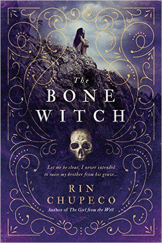 The Bone Witch: Amazon.co.uk: Rin Chupeco: 0760789258824: Books