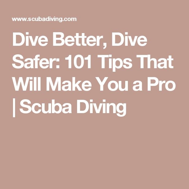 Dive Better, Dive Safer: 101 Tips That Will Make You a Pro | Scuba Diving http://www.deepbluediving.org/best-dive-watches/