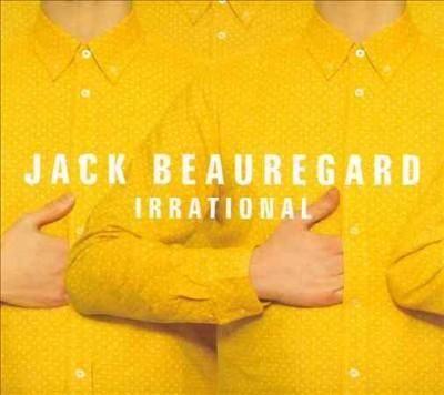 Jack Beauregard - Irrational