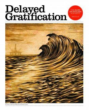 DELAYED GRATIFICATION #20
