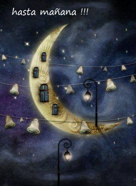la Luna y el mensaje de hasta mañana!