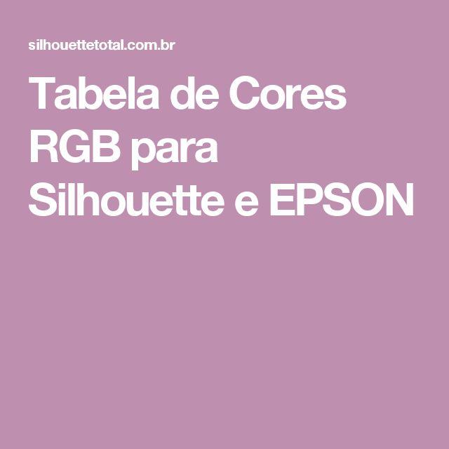Tabela de Cores RGB para Silhouette e EPSON