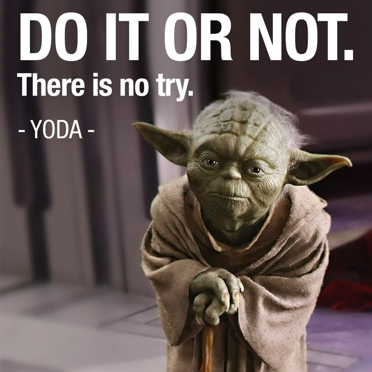 Yoda Quote There Is No Try: 11 Best Wisdom From Yoda Images On Pinterest