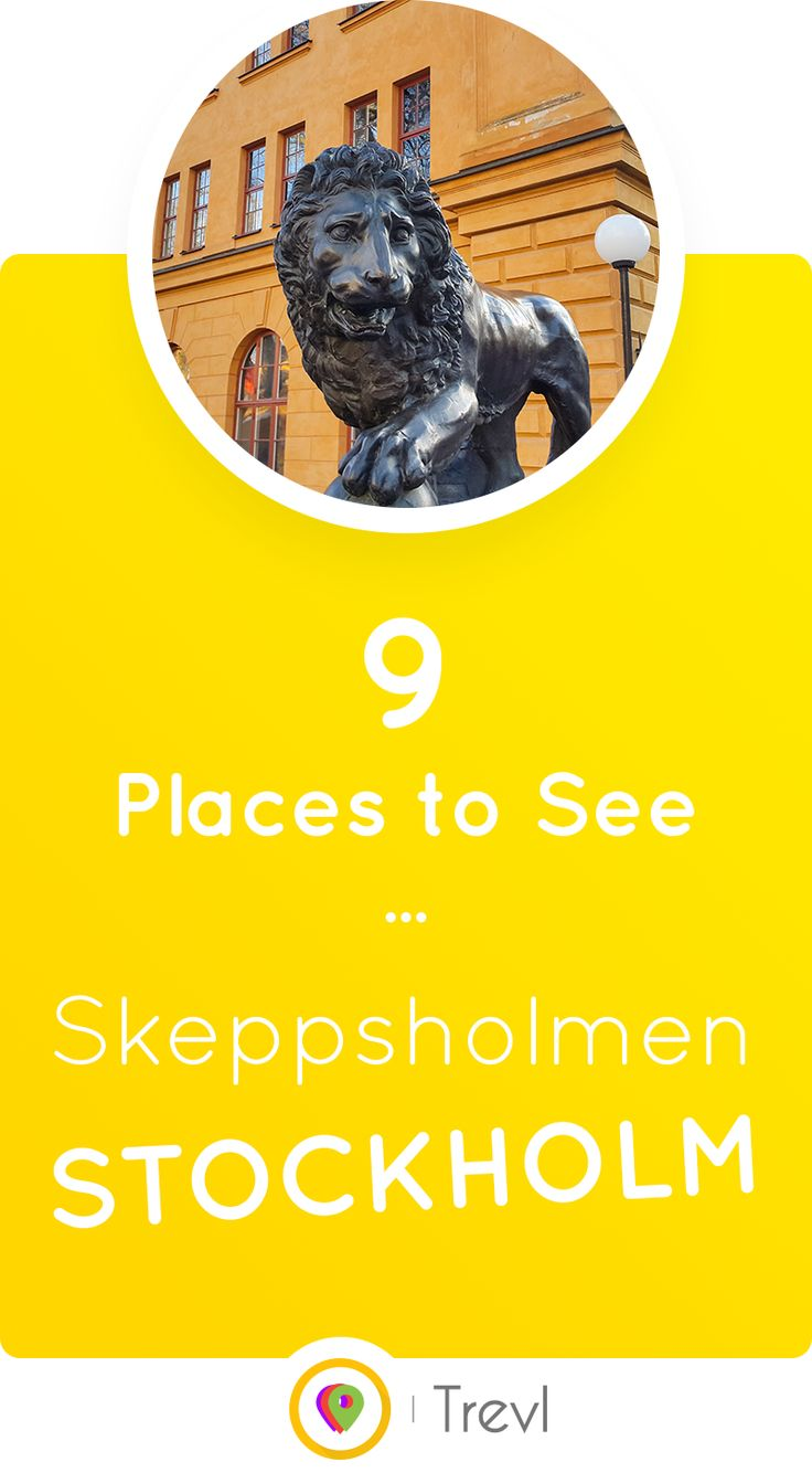 Explore the historical Skeppsholmen island in Stockholm and 9 of the most interesting places to see there