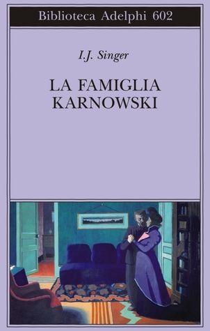 La famiglia Karnowski - gennaio https://www.goodreads.com/topic/show/18417805-gdl-narrativa-gennaio-2017-la-famiglia-karnowski-di-israel-j-singer--