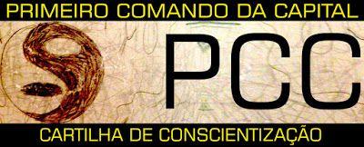 PRIMEIRO COMANDO DA CAPITAL PCC 1533: Cartilha do Primeiro Comando da Capital PCC 1533.