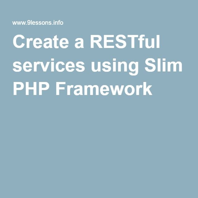 Create a RESTful services using Slim PHP Framework