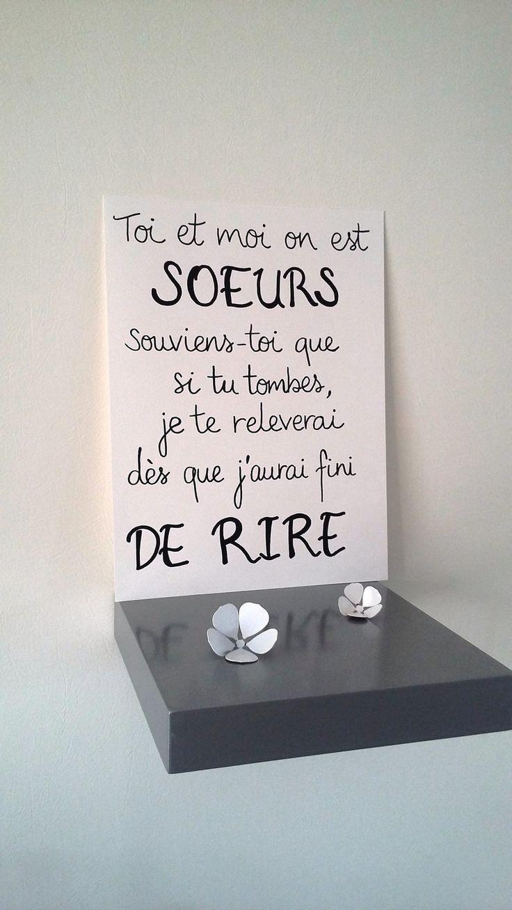 """affiche citation """" toi et moi on est soeurs """" : Affiches, illustrations, posters par stefebricole"""